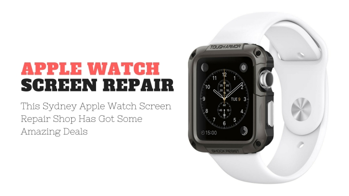 Sydney Apple Watch Screen Repair Shop